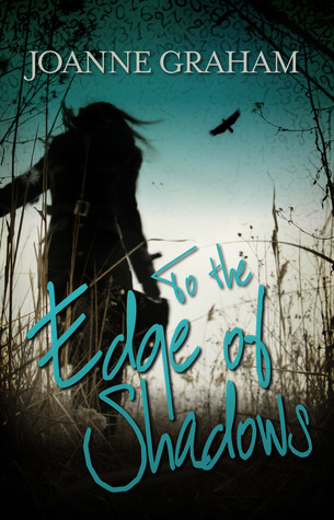 To the Edge of Shadows