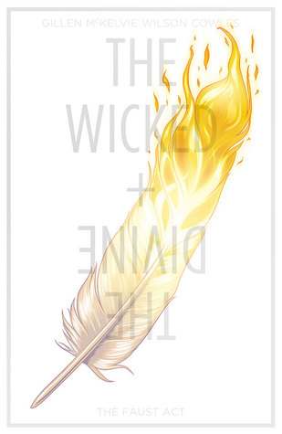 The Wicked And The Divine Vol1: The Faust Act