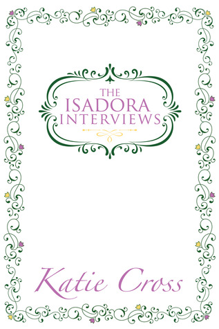Tour Review: The Network Series #1.5 The Isadora Interviews by Katie Cross