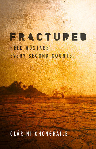Fractured by Clar Ni Chonghaile