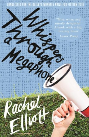 Whispers Through A Megaphone by Rachel Elliott Review & Giveaway!