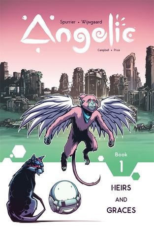Angelic, Vol. 1: Heirs & Graces by Simon Spurrier, Caspar Wijngaard