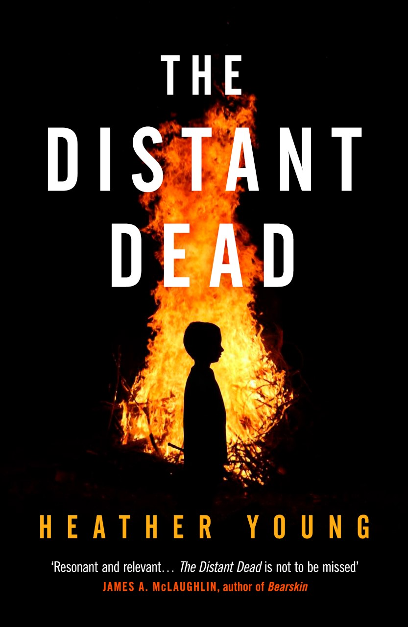 The Distant Dead: A Novel by Heather Young