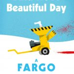 A large yellow wood chippr placed on a blue and white background. A bloody leg sticks out of the top of the woodchipper. The words And It's A Beautiful Day A Frago Companion are featured on the image.