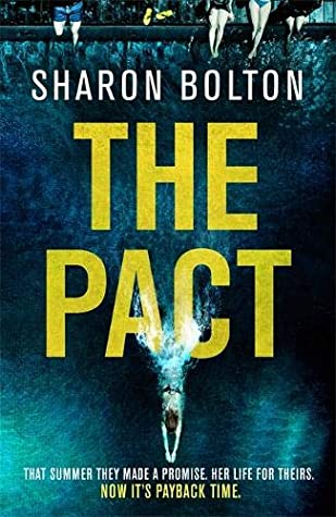 The Pact by Sharon J. Bolton