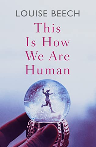 This Is How We Are Human by Louise Beech