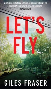 Let's Fly by Giles Fraser